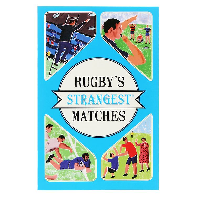 Rugby's Strangest Matches Paperback Book
