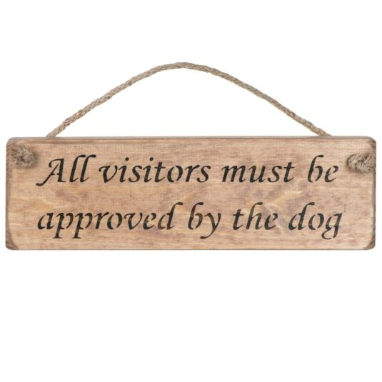'Approved By The Dog' Natural Wooden Sign