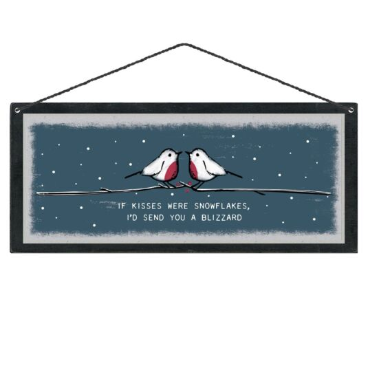 'If Kisses Were Snowflakes' Christmas Sign
