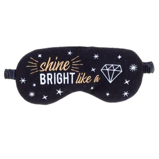'Shine Bright Like A Diamond' Felt Eye Mask