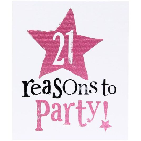 The Bright Side 21 Reasons To Party Birthday Card Campus Gifts