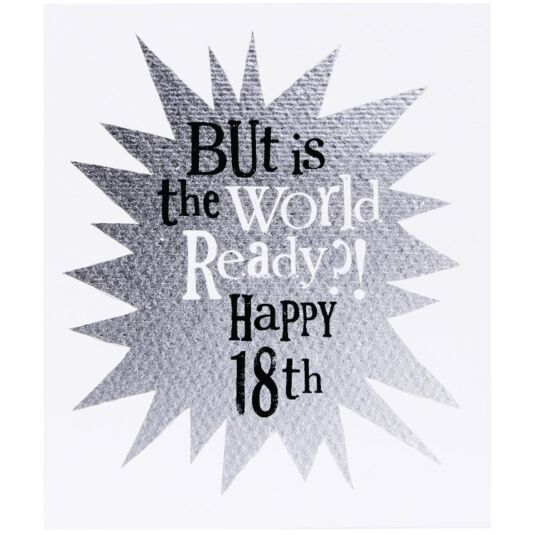Is The World Ready? 18th Birthday Card