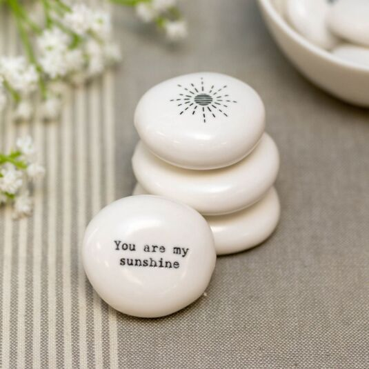 'You Are My Sunshine' Porcelain Pebble