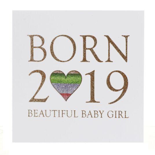 Born In 2019 Baby Girl Card