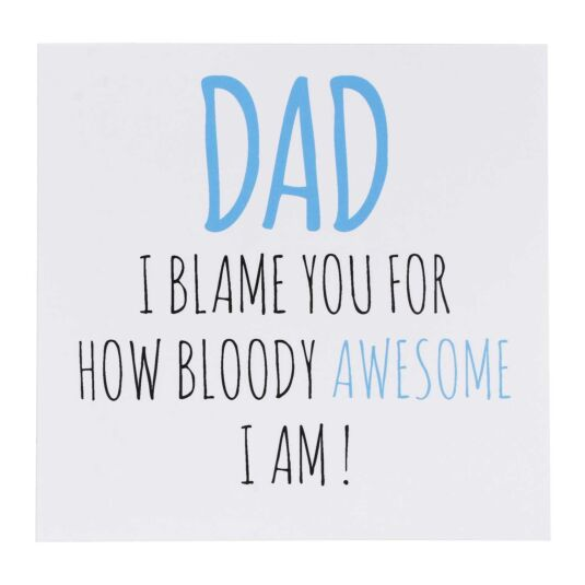 'Bloody Awesome' Father's Day Card