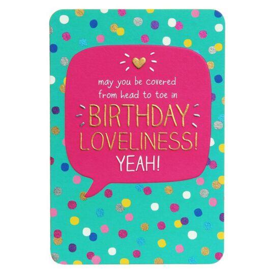 Head to Toe Birthday Loveliness! Card