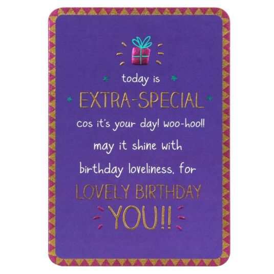 Extra Special Lovely Birthday You! Card