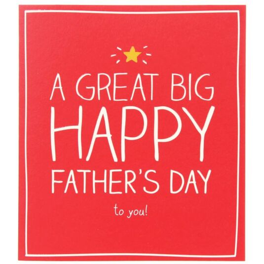 A Great Big Happy Father's Day Card