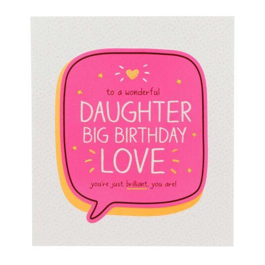 Daughter Big Birthday Love Card