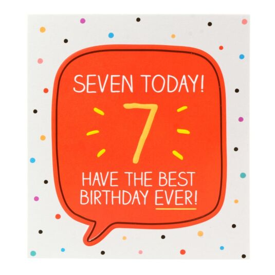 'Seven Today Have the Best Birthday Ever!' Card