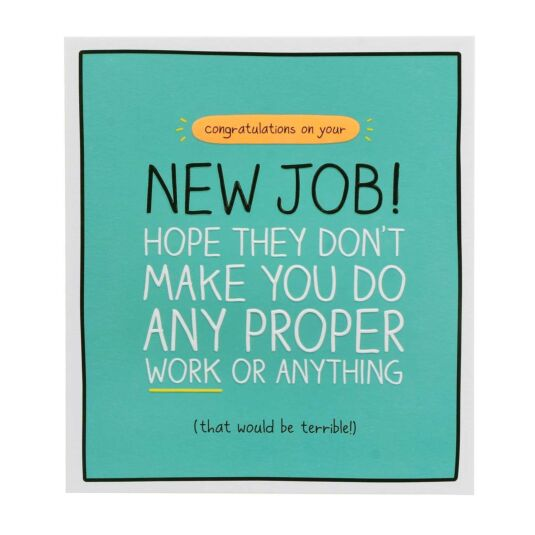 New Job 'Do Proper Work' Card
