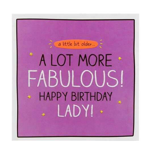 'A Lot More Fabulous' Birthday Card