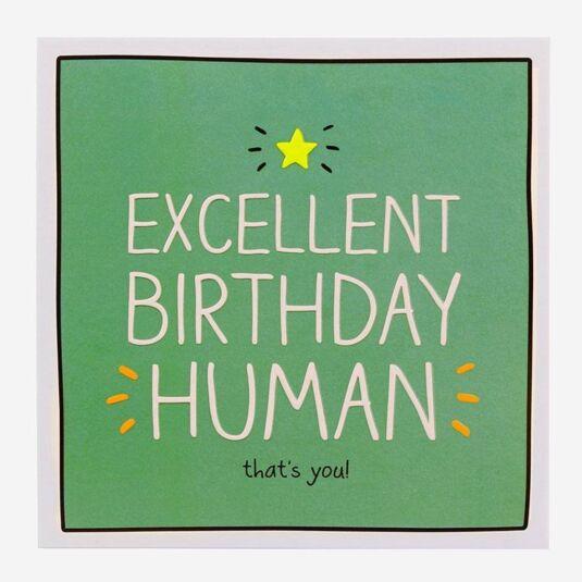 'Excellent Birthday Human!' Birthday Card