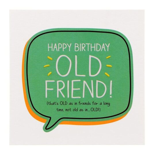'Old Friend' Birthday Card