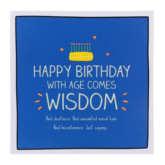 'With Age Comes Wisdom' Birthday Card