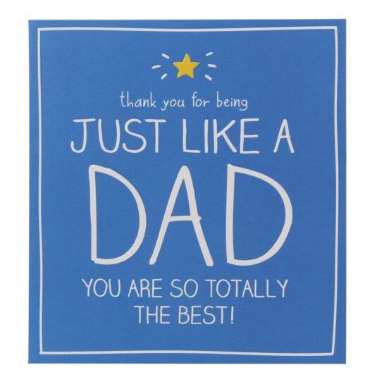 Just Like A Dad Birthday Card