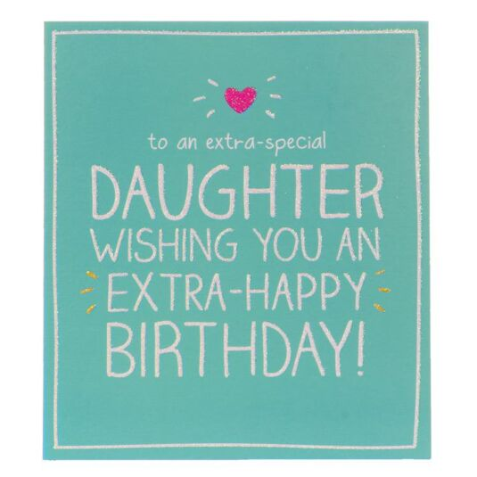 Daughter Extra Special Day Birthday Card