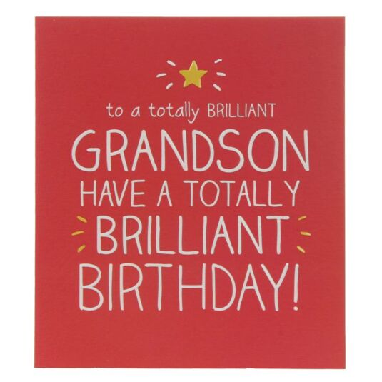 Grandson Totally Brilliant Birthday Card