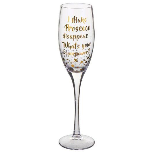 """Gold Edition """"I Make Prosecco Disappear"""" Prosecco Flute"""