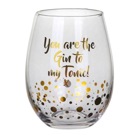 "Gold Edition ""The Gin to my Tonic"" Stemless Glass"