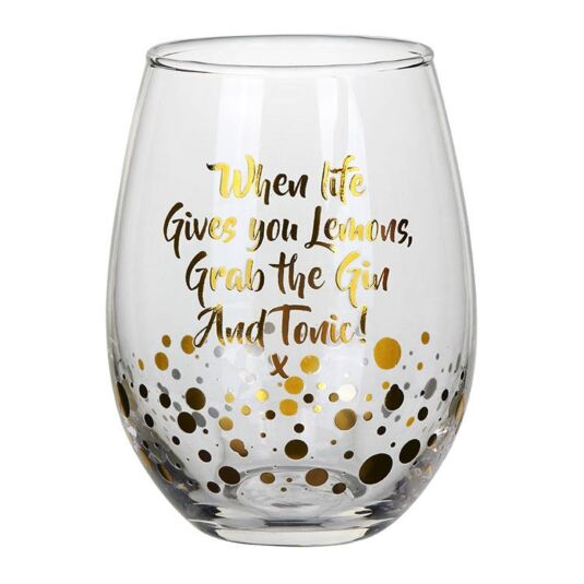 "Gold Edition ""When Life"" Stemless Glass"