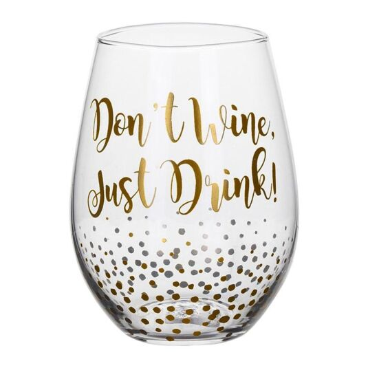 Gold Edition 'Don't Wine' Stemless Wine Glass