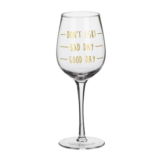 Gold Edition 'Don't Ask' Wine Glass