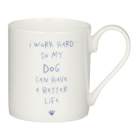 'I Work Hard…' Mug