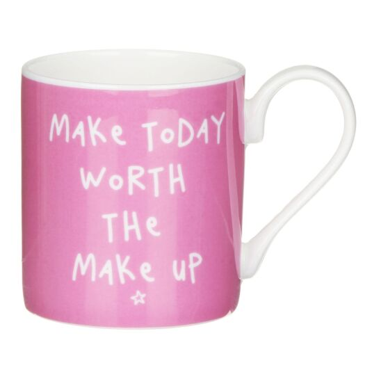'Make Today Worth The Makeup' Mug