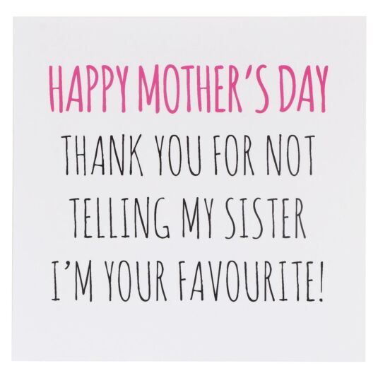 'Favourite (Sister)' Mother's Day Card