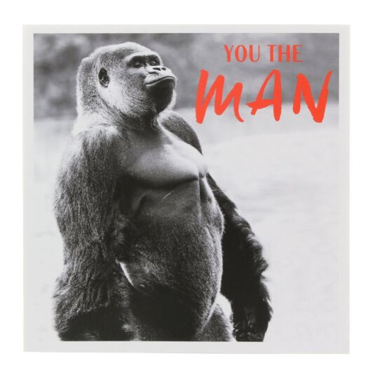 You the Man Birthday Card