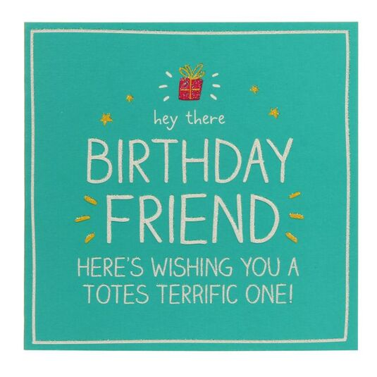 Hey There Birthday Friend Card