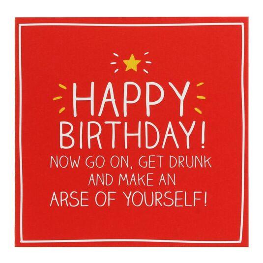 Get Drunk Birthday Card