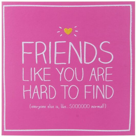 Friends Like You Card