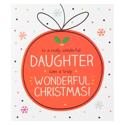 'Daughter Truly Wonderful' Bauble Christmas Card