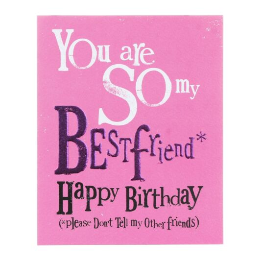 The Bright Side So My Best Friend Happy Birthday Greetings Card