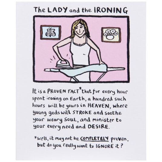 The Lady And The Ironing Card