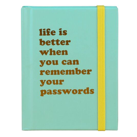 'Life is Better When…' Password Book