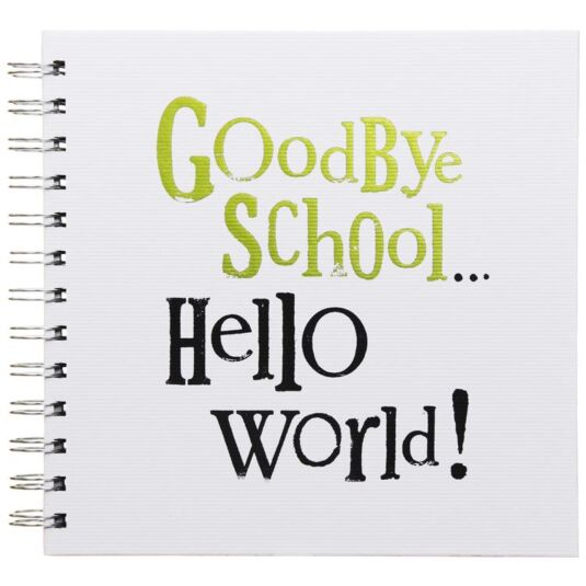Goodbye School...Hello World Scrapbook