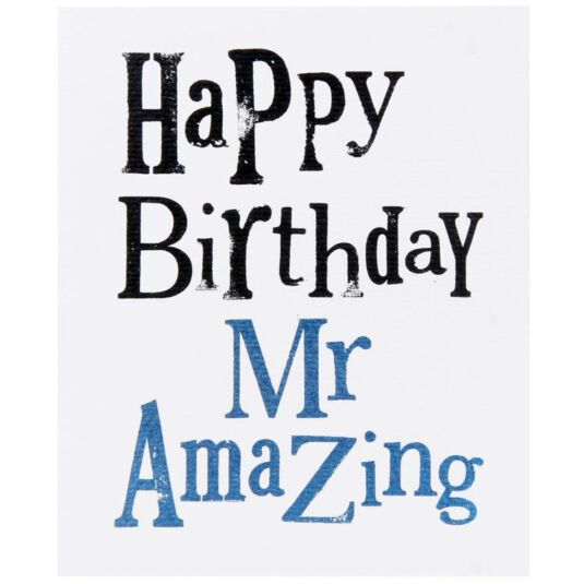 Happy Birthday Mr Amazing Card