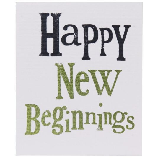 Happy New Beginnings Card