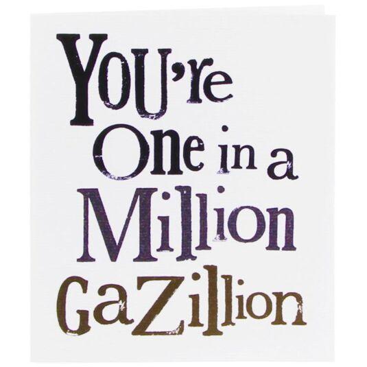 One In A Million Gazillion Christmas Card