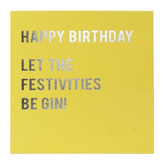 Cloud Nine Let the Festivities Be Gin Birthday Card