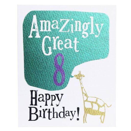 'Amazingly Great 8' Birthday Card