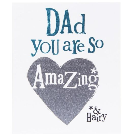 Dad You Are So Amazing Card