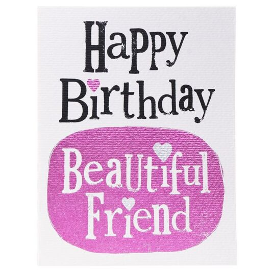 Happy Birthday Beautiful Friend Card