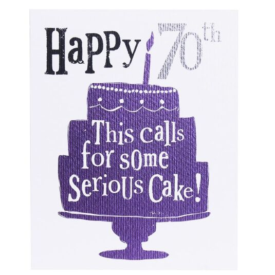 'Happy 70th Serious Cake' Birthday Card