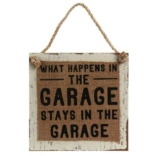 Hessian 'What Happens in the Garage' Sign