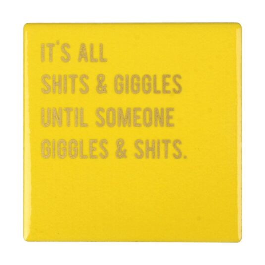 Cloud Nine 'Sh*ts & Giggles' Ceramic Coaster
