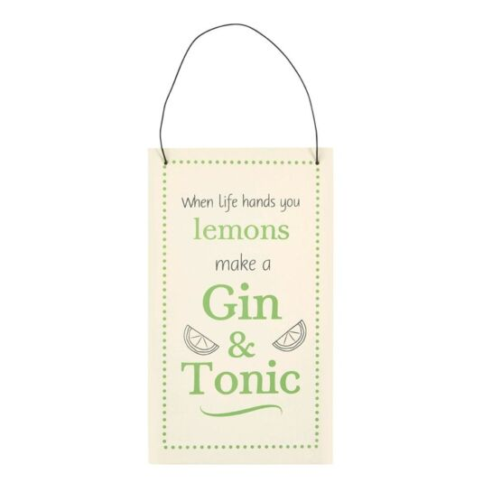 Gin Lover Sign: Gin & Tonic